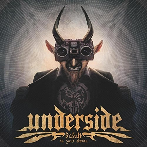 Underside - Satan in your Stereo (2018)