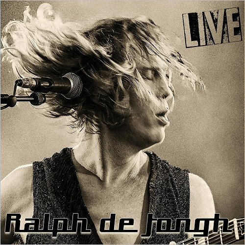 Ralph De Jongh - Live (2017)
