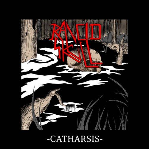 Rancid Skull - Catharsis (2018)