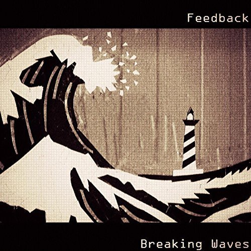 Feedback - Breaking Waves (2018)
