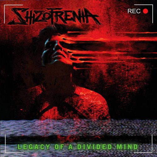 Shizofrenia - Legacy of a Divided Mind (2017)