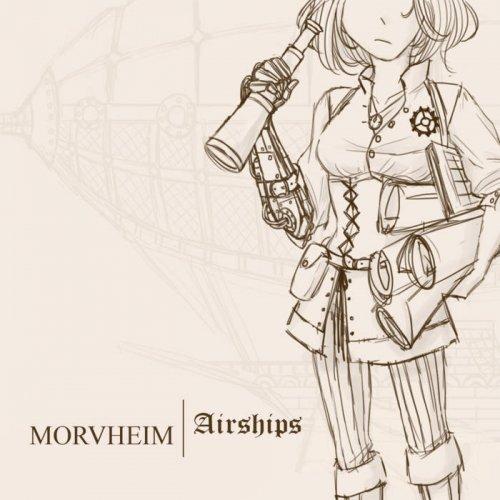 Morvheim - Airships (2018)