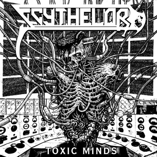 Scythelord - Toxic Minds (2016)