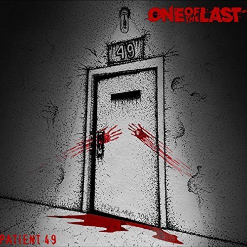 One of the Last - Patient 49 (2018)