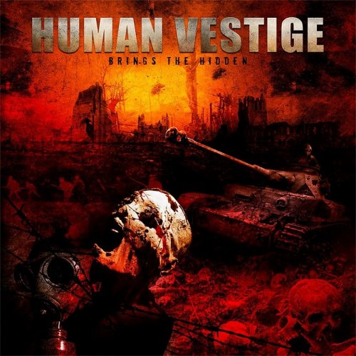 Human Vestige - Brings The Hidden (2017)