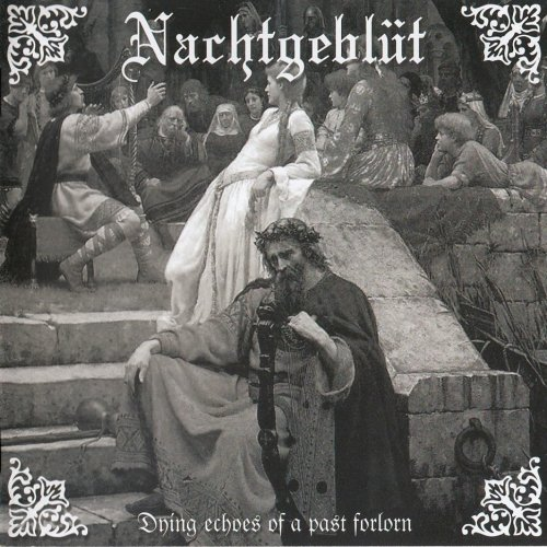 Nachtgeblut - Dying Echoes Of A Past Forlorn (2017)