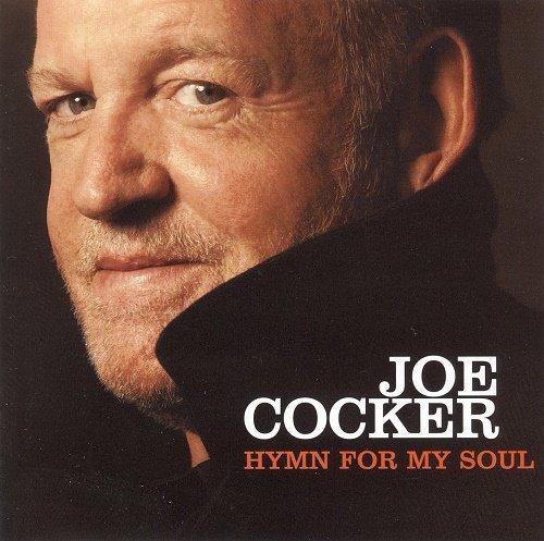 Joe Cocker - Hymn For My Soul (2007)
