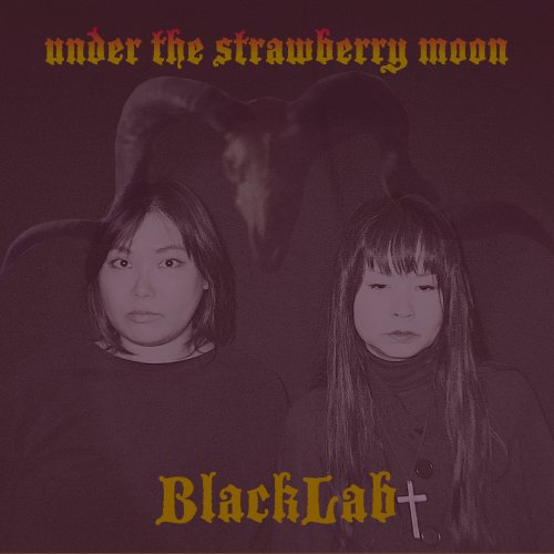 BlackLab - Under the Strawberry Moon (2018)