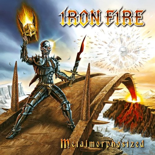 Iron Fire - Metalmorphosized (Limited Edition) (2010) lossless