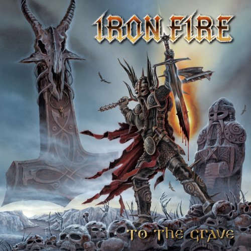 Iron Fire - To The Grave (Limited Edition) (2009) lossless