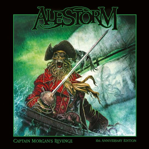 Alestorm - Captain Morgan's Revenge (10th Anniversary Edition) (2018)