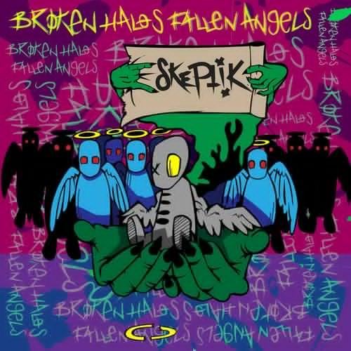 Skeptik - Broken Halos, Fallen Angels (2018)