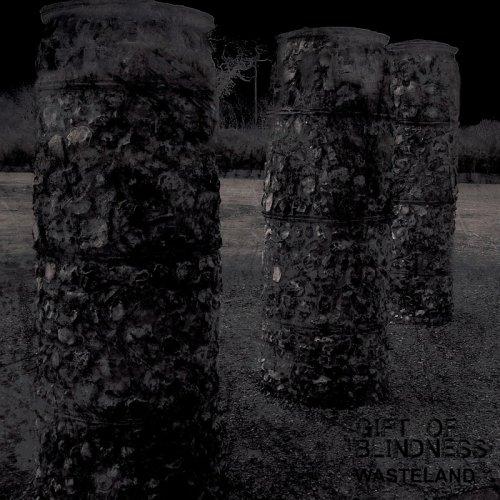 Gift Of Blindness - Wasteland (2018)