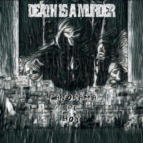 DEATH IS A MURDER - Panorama De Hoy (2018)