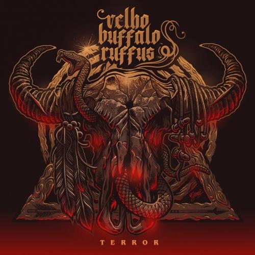 Velho Buffalo Ruffus - Terror (EP) (2018)