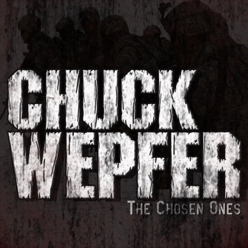 Chuck Wepfer - The Chosen Ones (EP) (2018)