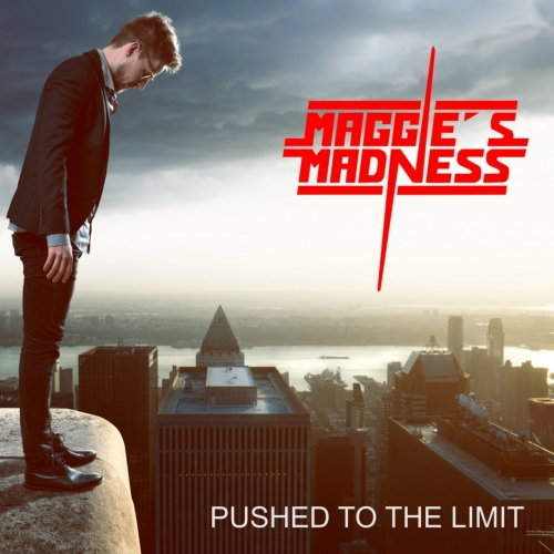 Maggie's Madness - Pushed to the Limit (2018)