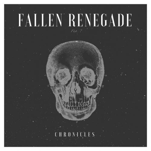 Fallen Renegade - Chronicles (2018)