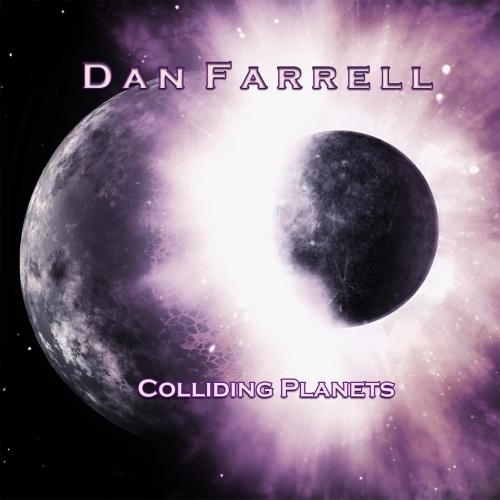 Dan Farrell - Colliding Planets (2018)