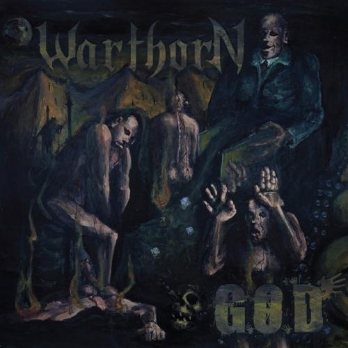 Warthorn - G.O.D. (2018)