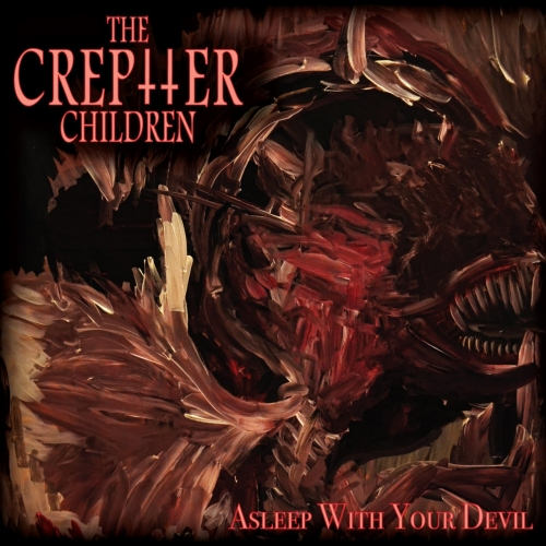 The Creptter Children - Asleep With Your Devil (EP) (2018)
