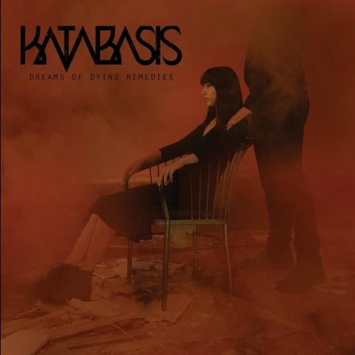 Katabasis - Dreams of Dying Remedies (2018)