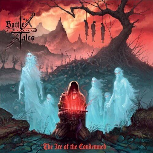 Battle Tales - The Ire of the Condemned (2018)