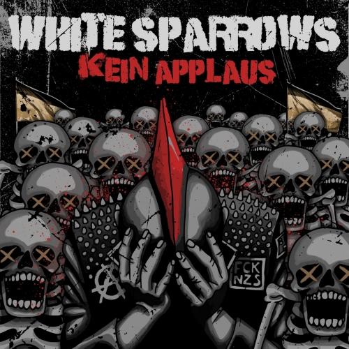 White Sparrows - Kein Applaus (2018)