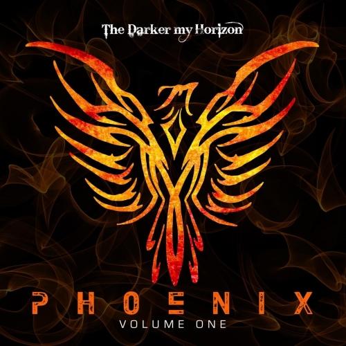 The Darker My Horizon - Phoenix, Vol. One (EP) (2018)