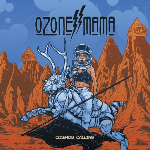 Ozone Mama - Cosmos Calling (2018)