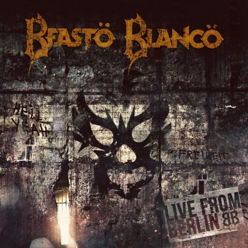 Beasto Blanco - Live from Berlin (2018)