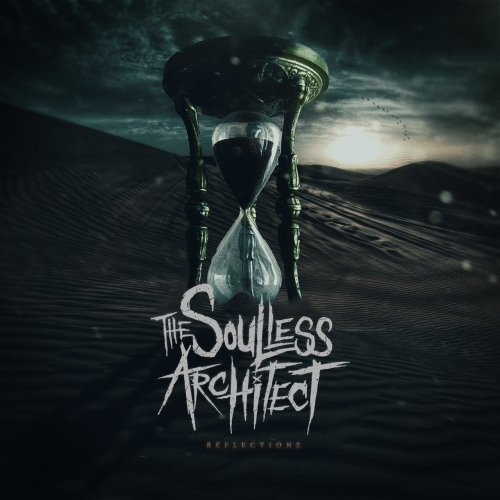 The Soulless Architect - Reflections (EP) (2018)