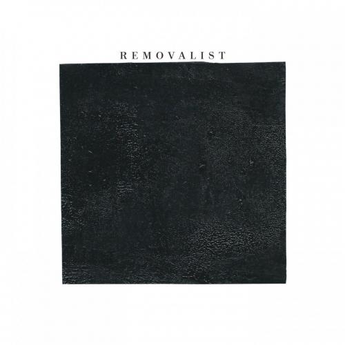 Removalist - Removalist (2018)