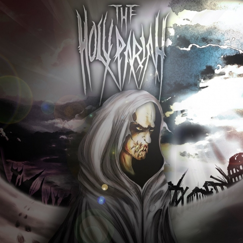 The Holy Pariah - Heavensent and Hellbound (2018)