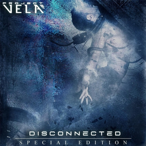 Project Vela - Disconnected (Special Edition) (2018)