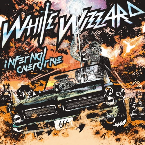 White Wizzard - Infernal Overdrive (2018)