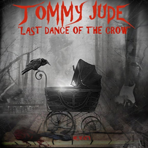 Tommy Jude - Last Dance of the Crow (2018)