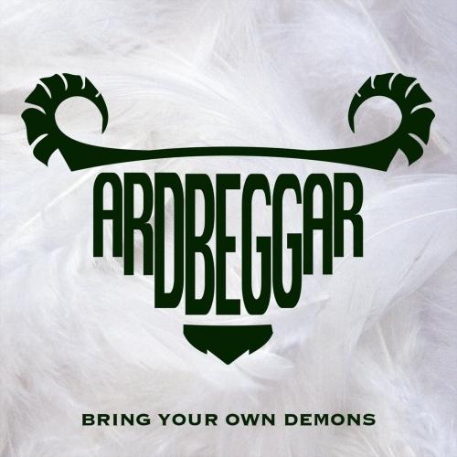 Ardbeggar - Bring Your Own Demons (2018)