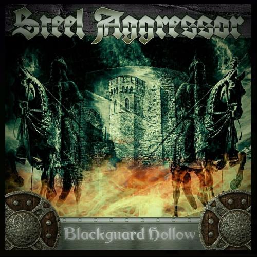 Steel Aggressor - Blackguard Hollow (2017)