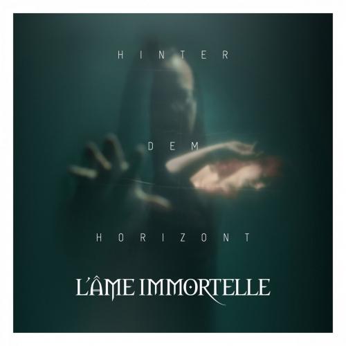 L'Âme Immortelle - Hinter dem Horizont (2018)