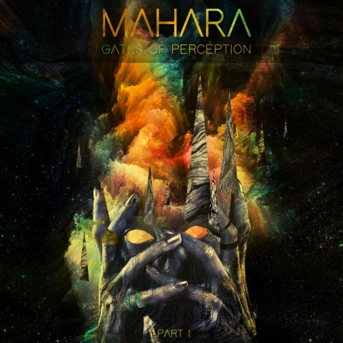 Mahara - Gates of Perception, Pt. 1 (2018)