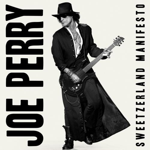Joe Perry - Sweetzerland Manifesto (2018)