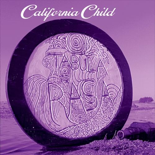 California Child - Tabula Rasa (2018)
