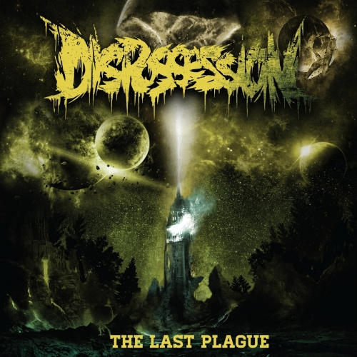 Dispossession - The Last Plague (2018)