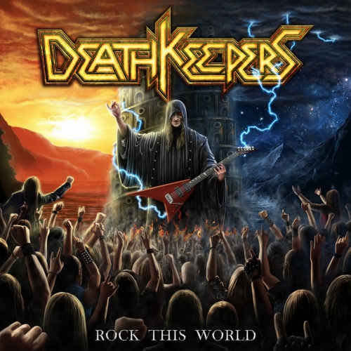 Death Keepers - Rock This World (2018)