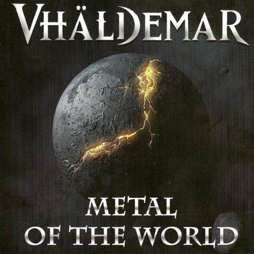 Vhaldemar - Меtаl Оf Тhе Wоrld (2011)