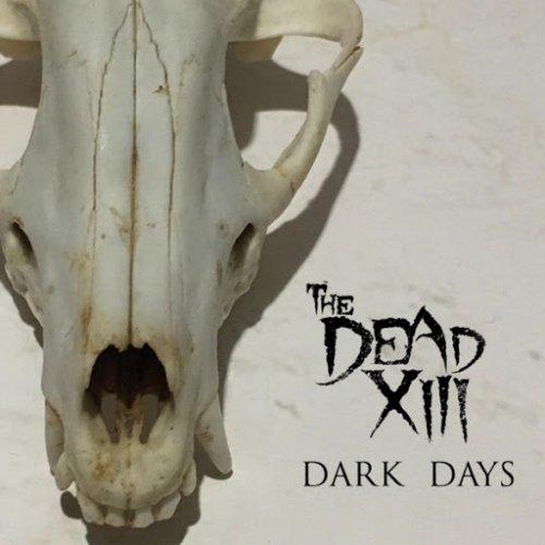 The Dead XIII - Dark Days (2018)