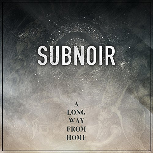 Subnoir - A Long Way From Home (2018)