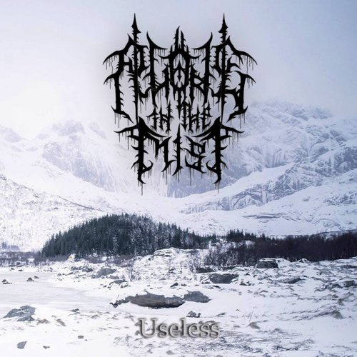 Alone In The Mist - Useless (2018)