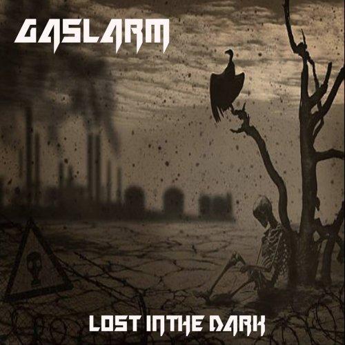 Gaslarm - Lost In The Dark (2018)